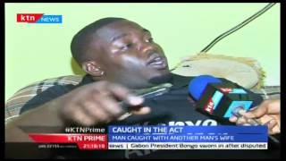 KTN Prime: A Man Is Roughed Up After Being Caught In A Love Triangle In Fedha, September 28 2016