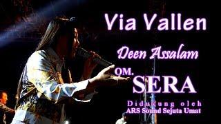 Via Vallen - Deen Assalam Dangdut Koplo - OM.SERA live Ambarawa 2018 | HD Video
