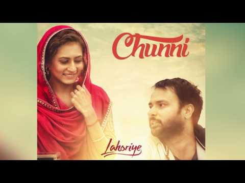 Chunni (Audio Song) | Lahoriye | Amrinder Gill | Movie Releasing on 12th May 2017