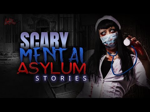 PT 6 Disturbing Stories From A Mental Asylum