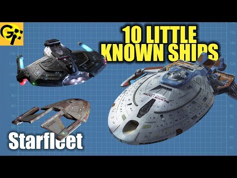10 Little Known Starfleet Ships