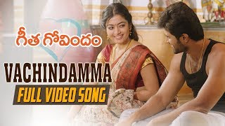 Video Vachindamma Full Video Song   Geetha Govindam   Vijay Deverakonda, Rashmika, Parasuram, Gopi Sunder MP3, 3GP, MP4, WEBM, AVI, FLV Januari 2019