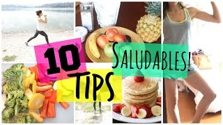 10 TIPS para estar SALUDABLE!