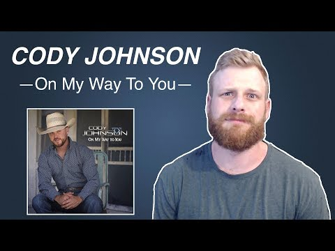 Cody Johnson - On My Way To You | Reaction