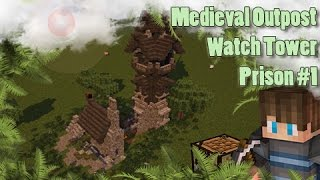 Minecraft: Medieval Tower/Outpost/Prison - Lets Build #1