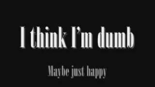 Dumb- Nirvana lyrics.