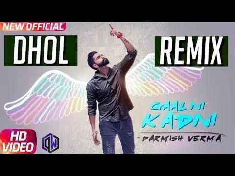 Video Gaal Ni  Kadni Remix | Parmish Verma | Desi Crew | DJ UMESH SOLANA download in MP3, 3GP, MP4, WEBM, AVI, FLV January 2017