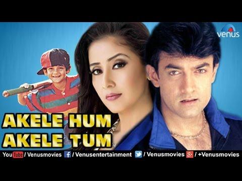Akele Hum Akele Tum | Hindi Movies 2017 Full Movie | Aamir Khan Movies | Bollywood Full Movies