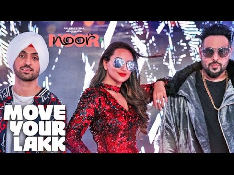 Move Your Lakk Video Song | Noor | Sonakshi Sinha & Diljit Dosanjh, Badshah | T-Series  2017