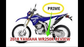 3. 2018 Yamaha WR250R Review