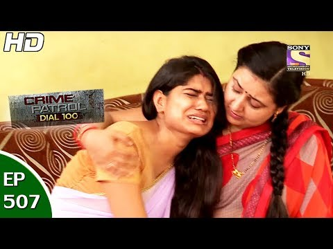 Crime Patrol Dial 100 - क्राइम पेट्रोल - Ep 507 - Mira Road Murder Case Thane - 14th Jun, 2017
