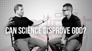 Can Science Disprove God?