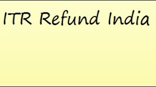 how to e-file Income Tax Return in India for getting refund