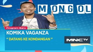 "Video Mongol "" Datang Ke Kondangan "" - Komika Vaganza (20/11) MP3, 3GP, MP4, WEBM, AVI, FLV April 2019"