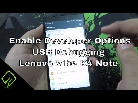 How to Enable Developer Options and USB Debugging on Lenovo Vibe K4 Note