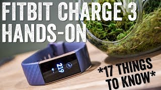 Video Fitbit Charge 3 Hands-on: 17 Things To Know MP3, 3GP, MP4, WEBM, AVI, FLV November 2018
