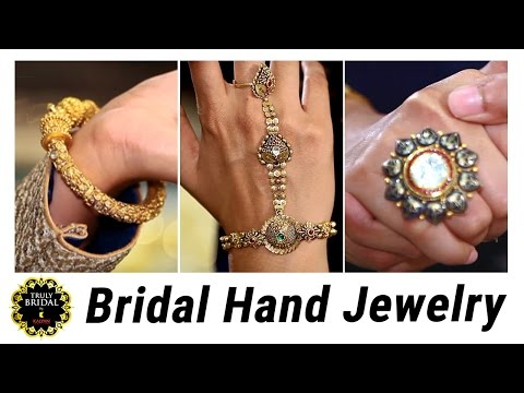 Hand Jewelry For Brides-to-be | Bridal Fashionable Guide | Latest Bridal Tips