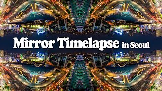 Mirror Timelapse in Seoul by. Gomia Studio