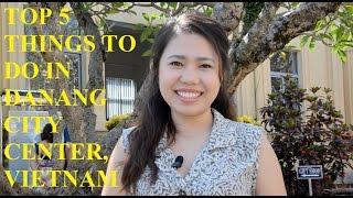 Da Nang Vietnam  city pictures gallery : The Top 5 things to do in Da Nang City Center, Vietnam