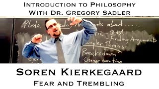 Intro To Philosophy: Kierkegaard, Fear And Trembling