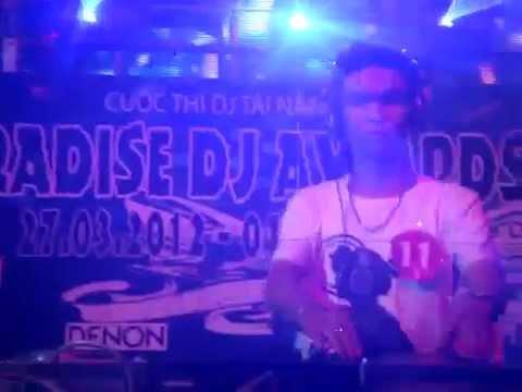 PARADISE DJ AWARDS 2012 CKXH ELECTRO HOUSE NGUYỄN THÁI HÒA PART 1