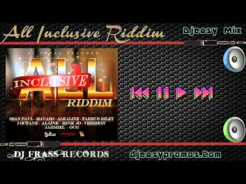 All Inclusive Riddim Mix |FEB 2016| {DJ FRASS RECORDS} Mix By Djeasy