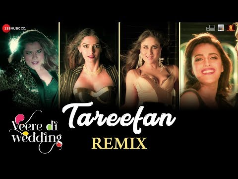 Tareefan - Remix |Veere Di Wedding|Kareena, Sonam,
