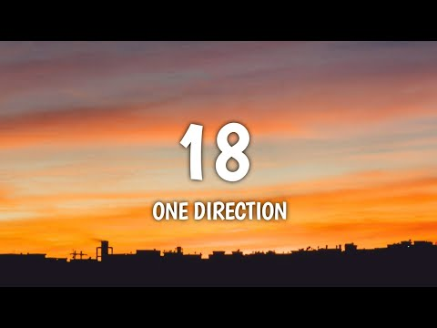 One Direction - 18 (Lyrics)