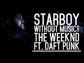 """Starboy"" music video without music"