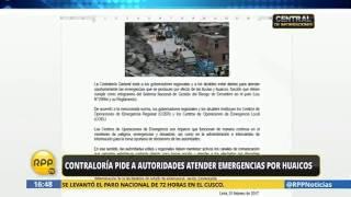 Contraloría insta a autoridades atender las emergencias por huaicos en forma eficaz y oportuna (RPP)