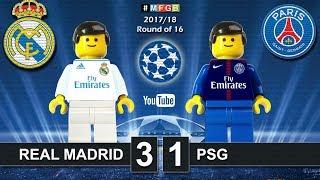 Real Madrid vs PSG Paris Saint-Germain 3-1 • Champions League 2018 (14/02/2018) Goals Lego Football