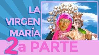 Ver online La Virgen Maria 2