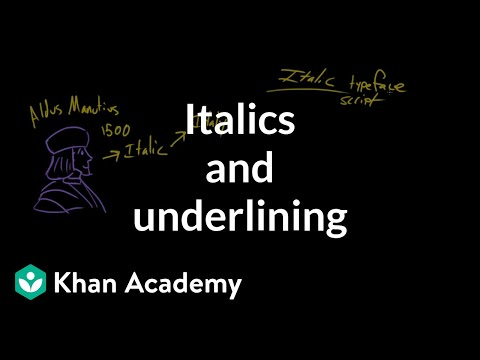 How to use italics and underlines | Punctuation | Khan Academy