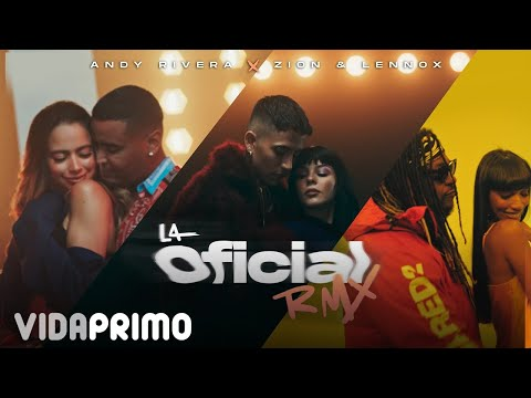 Andy Rivera, Zion & Lennox - La Oficial Remix [Official Video]