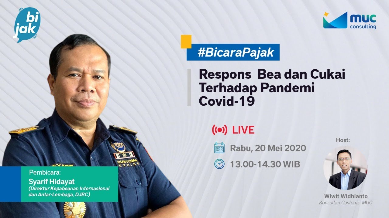 MUC Bijak #3: Customs and Excise Responses to the Covid-19 Pandemic