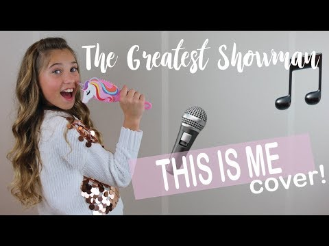 SINGING THIS IS ME (The Greatest Showman!)