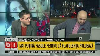 BUNA, ROMANIA! MAI PUTINA FASOLE CA FLATULENTA POLUEAZA! 18 MAR 2019.P2/2