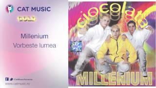 Millenium - Vorbeste lumea
