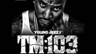 Young Jeezy - What I Do (Just Like That)
