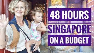 Video 48 HOURS IN SINGAPORE ON A BUDGET - A WEEKEND IN SINGAPORE - TRAVEL WITH KIDS MP3, 3GP, MP4, WEBM, AVI, FLV Juni 2019