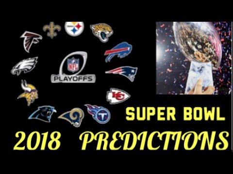 MY 2018 SUPER BOWL PREDICTION