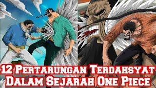 Download Video Inilah 12 Pertarungan Terdahsyat Dalam Sejarah One Piece Yang Tidak Diperlihatkan (Teori One Piece) MP3 3GP MP4