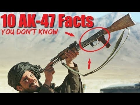 10 Things You Don't Know About The AK-47 Rifle