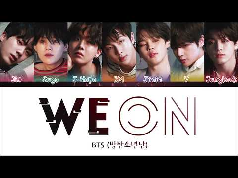 BTS - WE ON (Color Coded Lyrics Eng/Rom/Han)