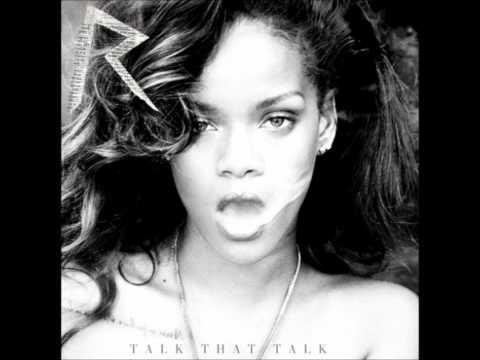 Rihanna Talk That Talk [Deluxe Edition] - 10. Watch n'Learn