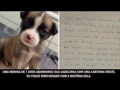 Uma menina de 7 anos abandonou sua cadelinha com uma cartinha triste. Eu fiquei emocionado com...