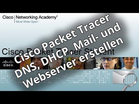 Netzwerktutorial: DNS, DHCP, Mail und Webserver in Cisco Packet Tracer