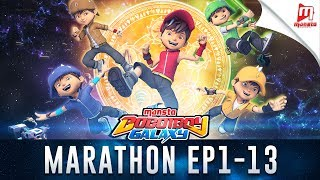 Video BoBoiBoy Galaxy Marathon - Episod 1 - 13 MP3, 3GP, MP4, WEBM, AVI, FLV Desember 2017
