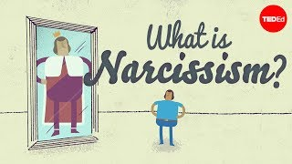 So, what is Narcissism?