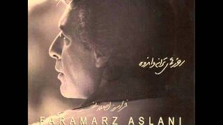Faramarz Aslani - Beshno Az Nay |فرامرز اصلانی - بشنو از نی
